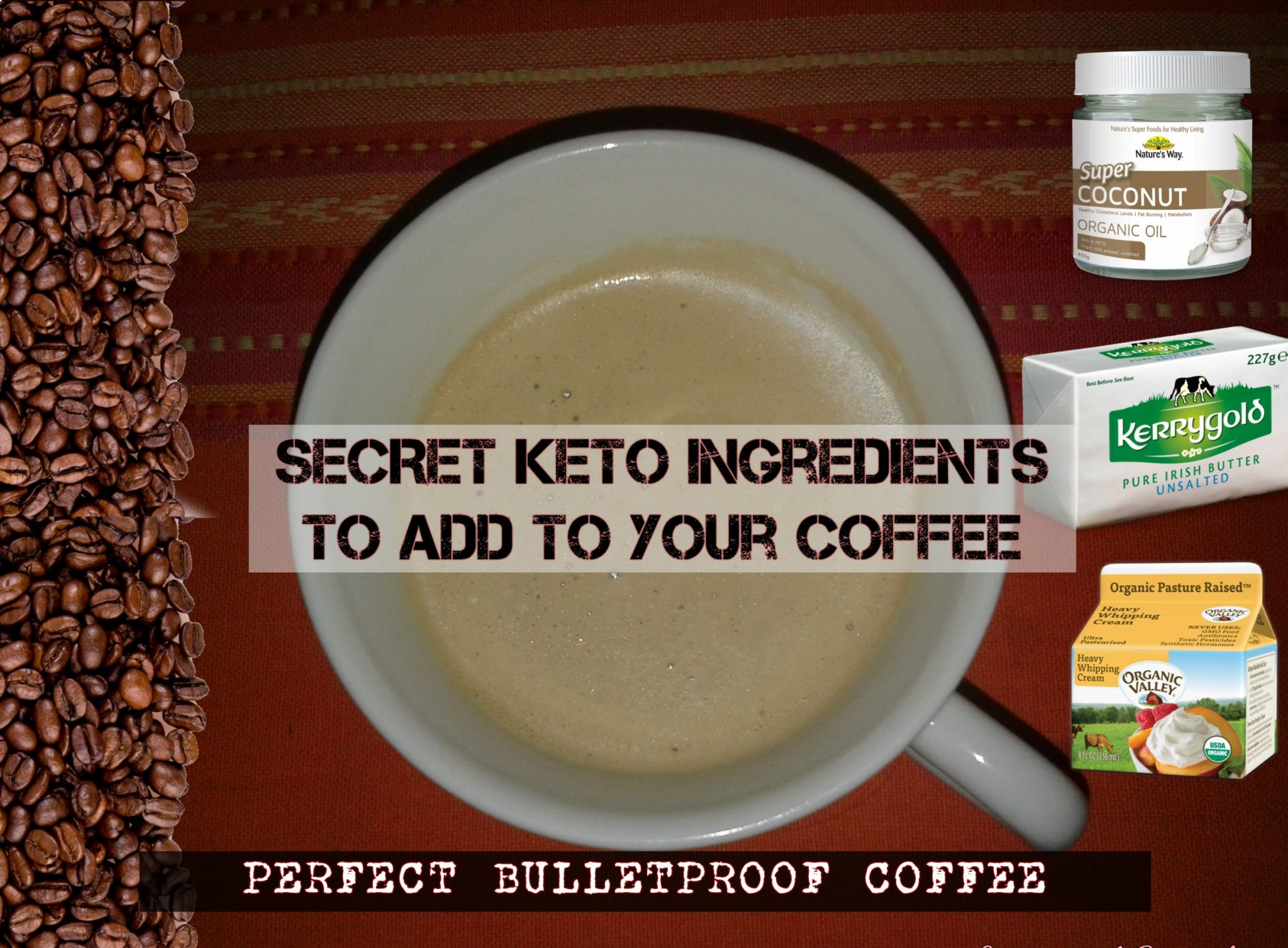 Keto Secret Ingredients To The Best Coffee Ever