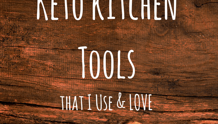 Keto Kitchen Tools that I Use and Love