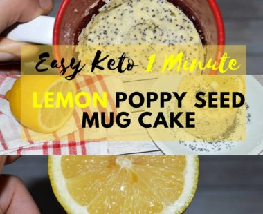 Easy Keto 1 Minute Lemon Poppy Seed Mug Cake – Dairy-Free
