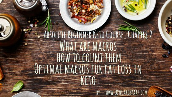 What are macros and how to count them? Optimal macros for fat loss in keto