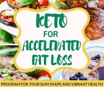 PROGRAM FOR YOUR SLIM SHAPE AND VIBRANT HEALTH keto program