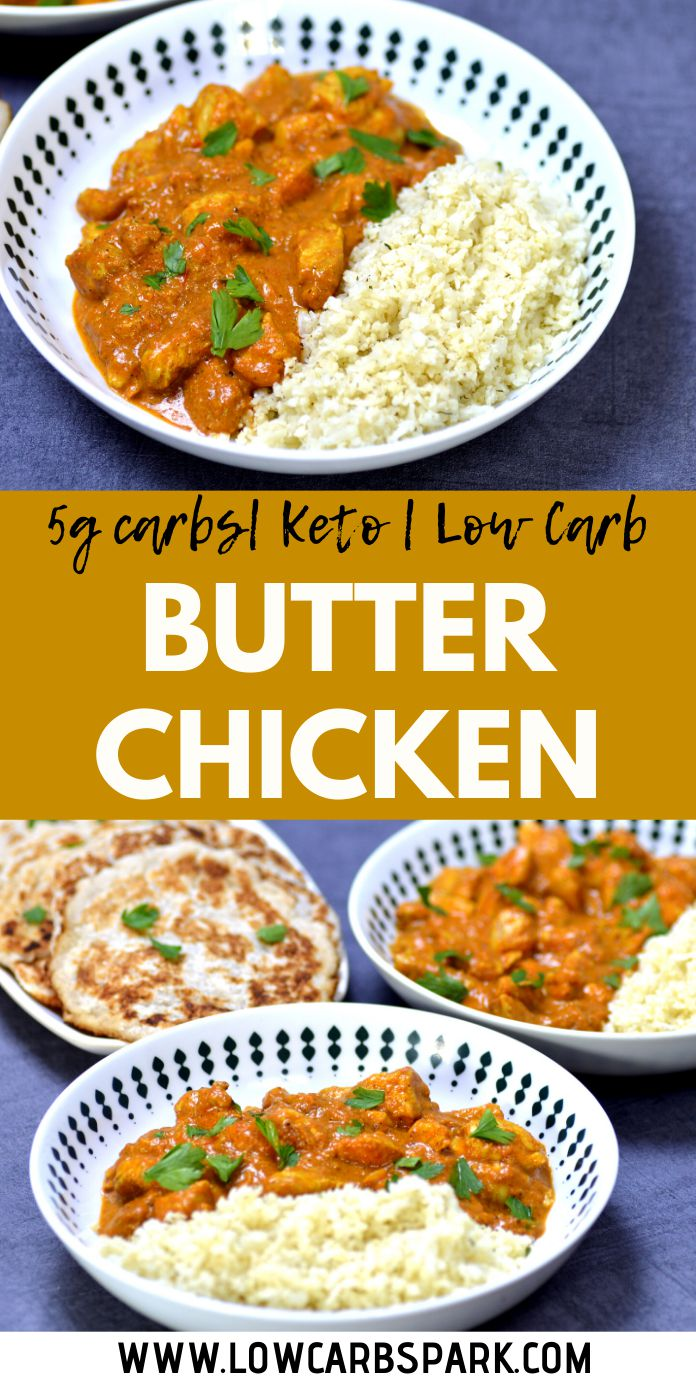 How to Make Low Carb & Keto Butter Chicken? Quick & Super Tasty