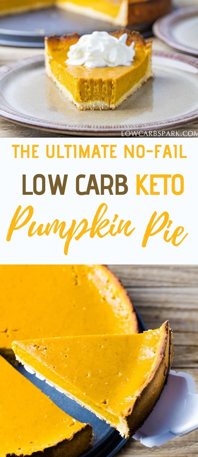 The Best No Fail Keto Low Carb Pumpkin Pie Recipe. Learn how to make this festive #ketodessert from scratch. Delicious low carb #pumpkin pie that is #sugarfree and #keto. | via @lowcarbspark