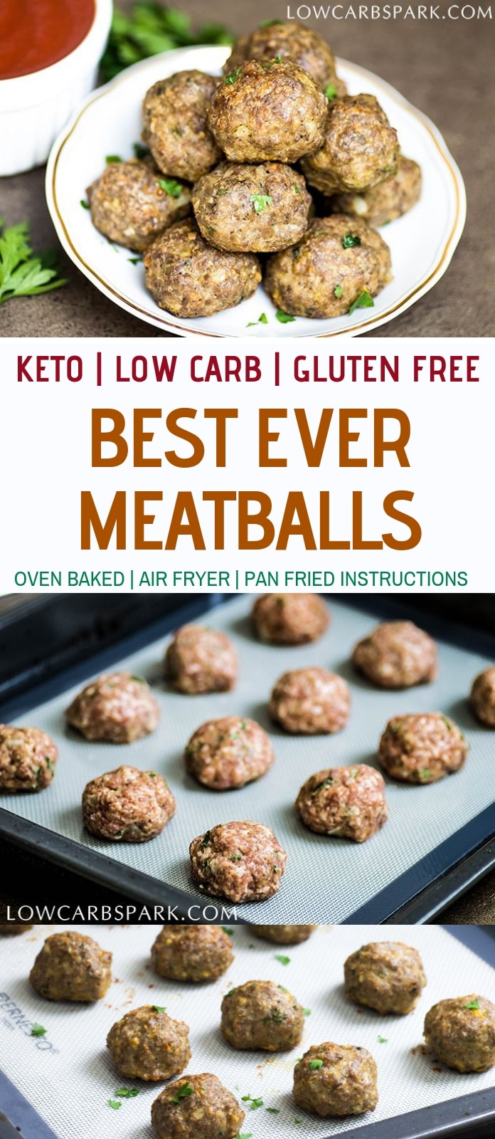 These keto meatballs are moist, tender, juicy, perfect without any breadcrumbs or flour. Learn how to make low carb meatballs that are perfect for meal prep, served as appetizers and great to take to work. I provide instructions for oven baking meatballs, pan frying or air-fryer. 0.5g carbs each meatball