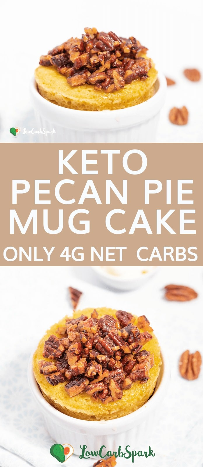 This keto Pecan Pie Mug Cake is a moist, delicious treat that's extremely easy to make and low in carbs. It's ready in 90 seconds. Enjoy a fantastic keto dessert that's full of flavor and has only 4g net carbs. Top the mug cake with this fabulous sugar-free caramelized pecans.