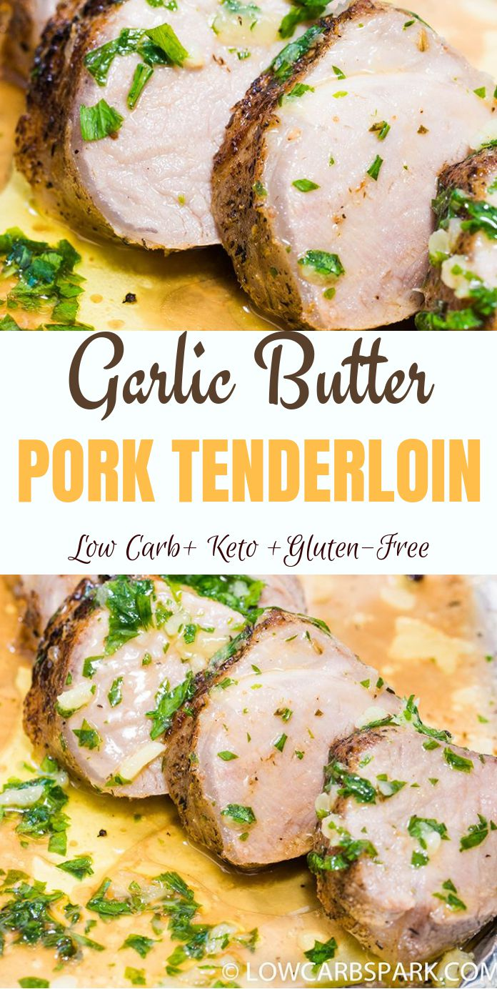 Garlic Butter Pork Tenderloin is an outstanding recipe, extremely easy to make, tasty and infused with garlic and butter flavors. The tenderloin is juicy, tender, and full of flavor. A recipe loved by the whole family ready within minutes. #garlicbutter #porktenderloin #pork