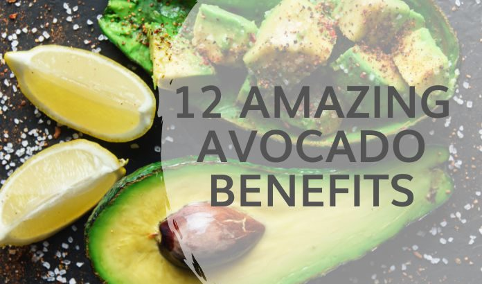 12 Proven Amazing Benefits of Eating Avocado
