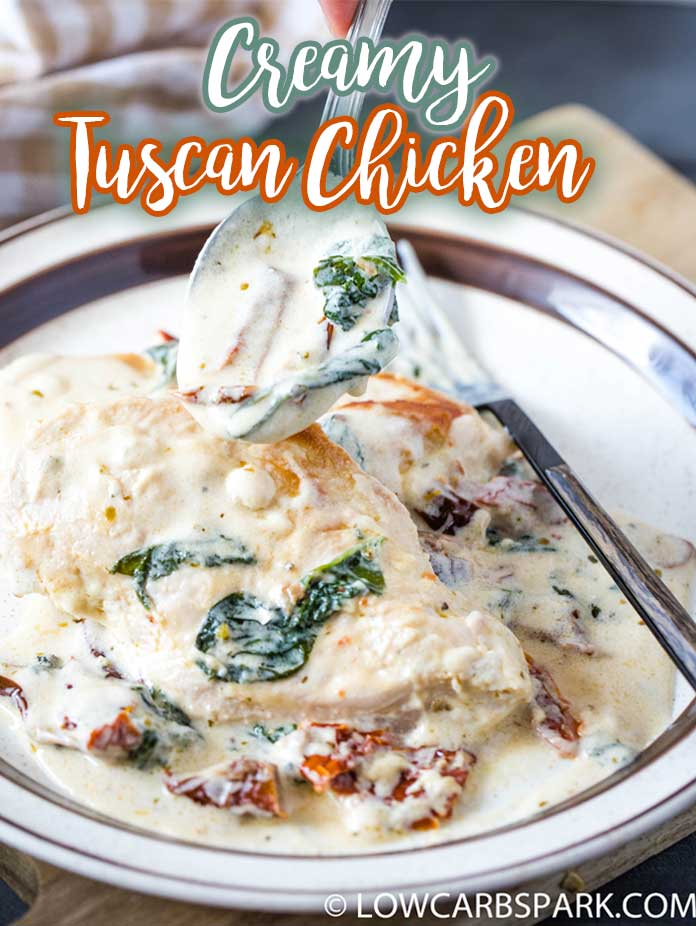 One-Skillet Creamy Tuscan Chicken – Easy & Low Carb. This Tuscan Chicken is the best one-pan recipe that's filled with a creamy garlic sauce, spinach and dried tomatoes. Ready in less than 30 minutes, this flavorful Tuscan chicken it's low carb, keto-friendly and a family favorite. Recipe via @lowcarbspark