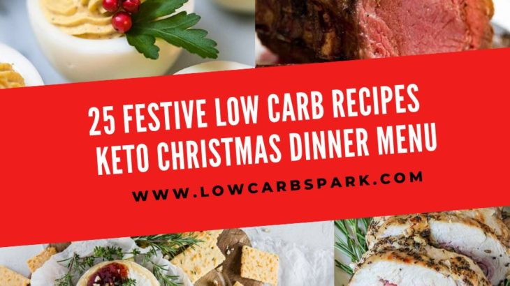 25 Festive Low Carb Recipes – Keto Christmas Dinner Menu