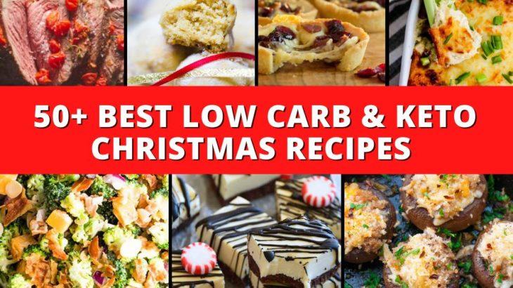 50+ Festive Low Carb Recipes  – Keto Christmas Recipes